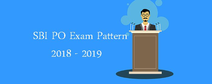 SBI PO Here Is Everything You Wanted To Know About SBI PO Exam 2018